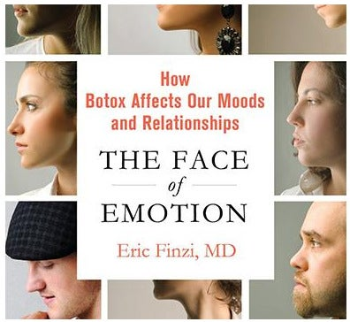 dr eric finzi how botox affects our moods